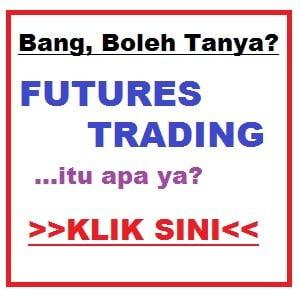 Kenapa Saya Terjebak dengan Futures Commodity Trading
